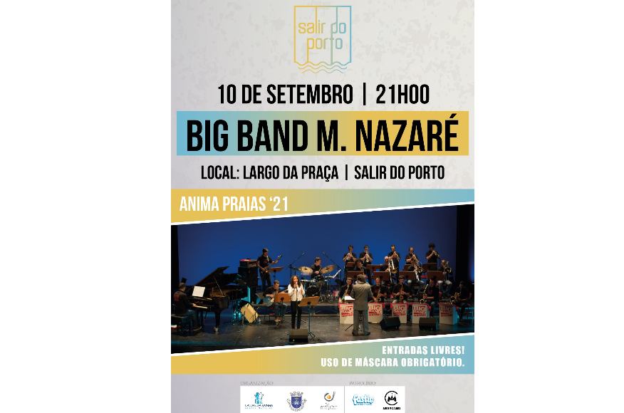 BIG BAND M. NAZARÉ | 10 Set - 21h00 | SALIR DO PORTO