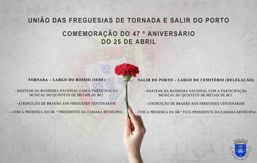 Programa da Comemoração do 47º Aniversário do 25 de Abril.